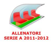 Allenatori Serie A 2011 2012