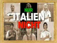 Nur Italien Nicht: Video e Testo della Canzone